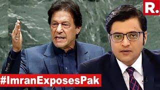 Imran Khan Exposes Pakistan At UNGA | The Debate With Arnab Goswami