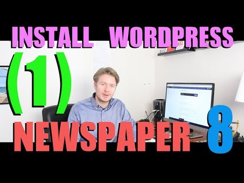 Create a Website with Newspaper 8 Theme Tutorial 2018 (part 1) - Install Wordpress