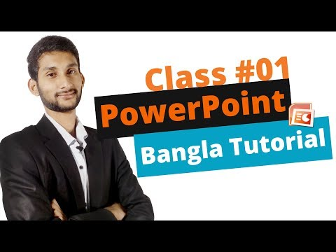 Microsoft Power Point - Full Bangla Tutorial | A Complete Tutorial on Using PowerPoint | Class #01