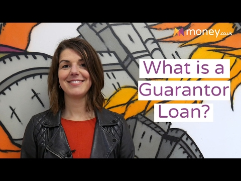 What Is A Guarantor Loan? What You Need To Know