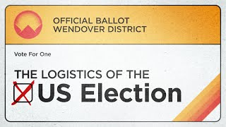 The Logistics of the US Election