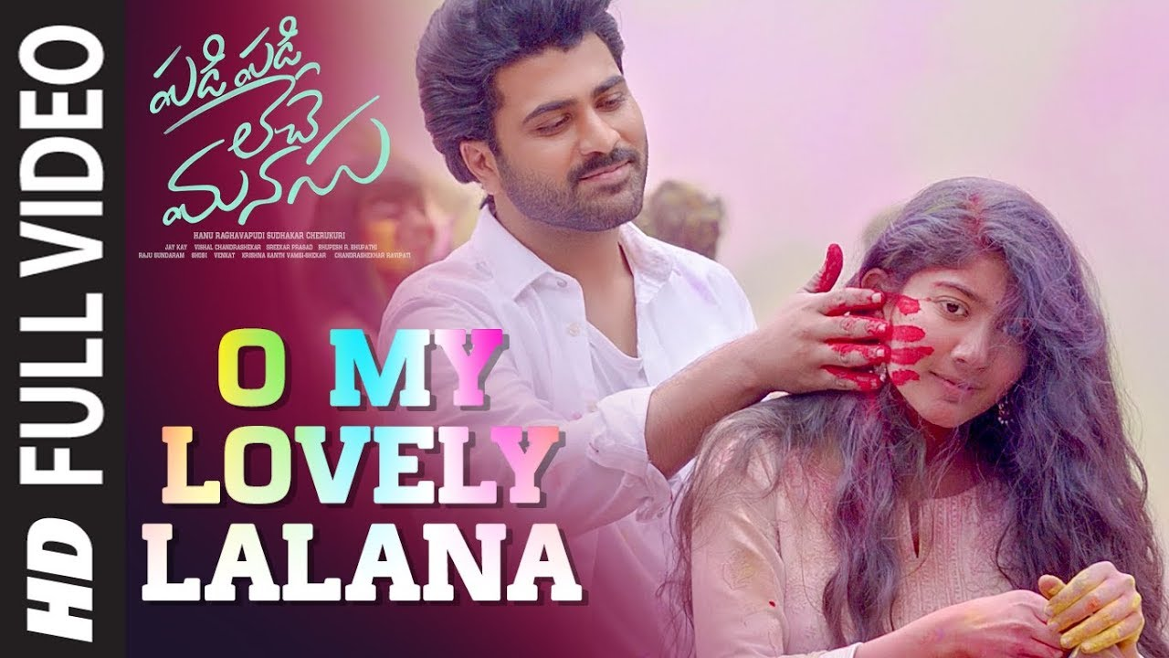 O My Lovely Lalana Video | Padi Padi Leche Manasu | Sharwanand, Sai Pallavi | Vishal Chandrashekar