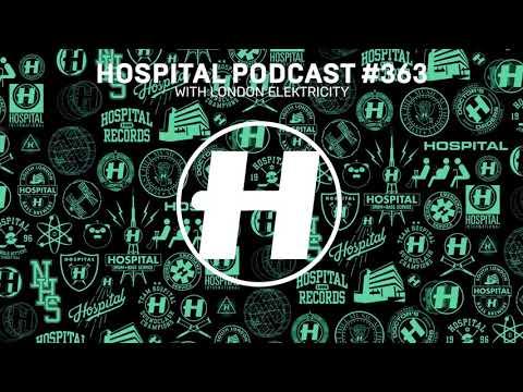 Hospital Records Podcast 363 with London Elektricity