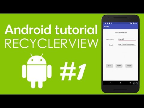 Android Tutorial #1 - Using RecyclerView Widget to Display List of Users