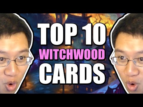 TOP 10 MOST IMPACTFUL WITCHWOOD CARDS - Hearthstone Expansion