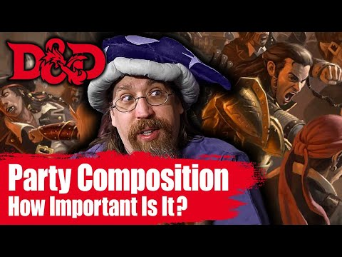 D&D Party Composition How Important is it Really?| D&D Player Tips