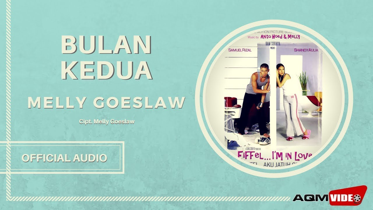 Melly Goeslaw - Bulan Kedua