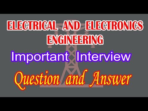 Electrical and Electronics Engineering important Interview question and Answer