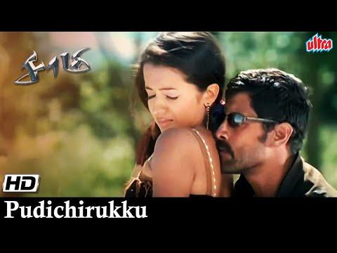 Xxx Mp4 Pudichirukku Saamy Tamil Movie Song Trisha Vikram 3gp Sex