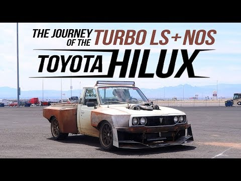 The journey of the Turbo LS + NOS Powered Hilux