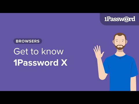 Get to know 1Password X