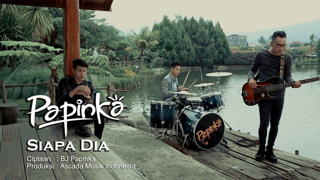 Download Papinka - Siapa Dia (Official Music Video with Lyric) MP3 Gratis