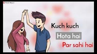 Kuch Kuch Tony Kakkar Song Whatsapp Status Videos 9tube Tv