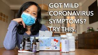 Got Mild Coronavirus Symptoms?  Tips On What To Do