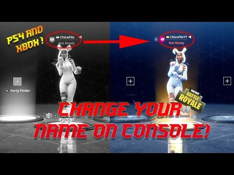 HOW TO CHANGE YOUR FORTNITE NAME FOR CONSOLE! PS4/XBOX - *NEW* - 100% STILL WORKING