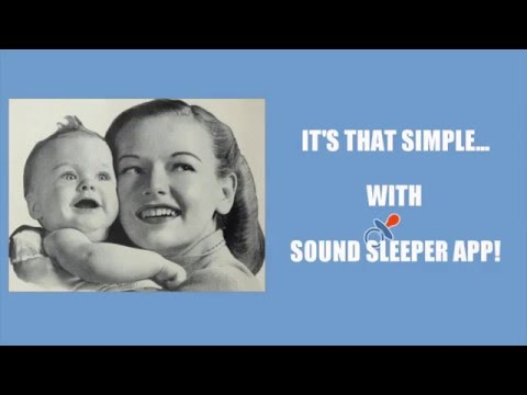 Sound Sleeper app - put your baby to sleep in 10 seconds flat!