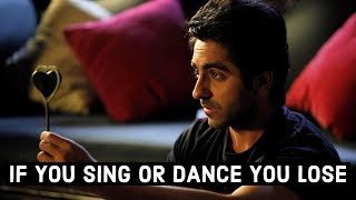 If You Sing Or Dance You Lose Ayushmann Khurrana Edition