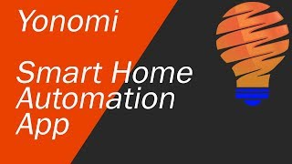 Yonomi - Home Automation App on iPhone and Android - Setup and Uses