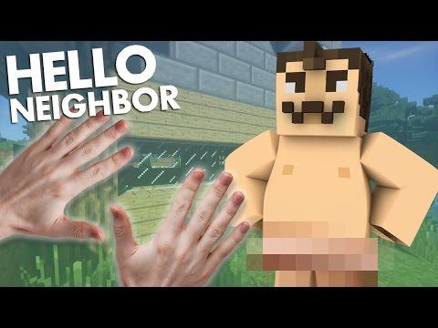 Minecraft Realistic : Hello Neighbor - NAKED NEIGHBOR!?