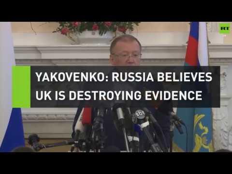 Yakovenko: Russia believes UK is destroying evidence
