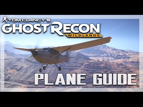How to Fly and Land a Plane - Ghost Recon Wildlands