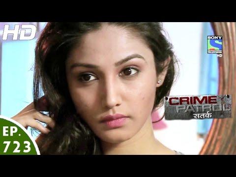 Crime Patrol - क्राइम पेट्रोल सतर्क - Chhaale - Episode 723 - 15th October, 2016