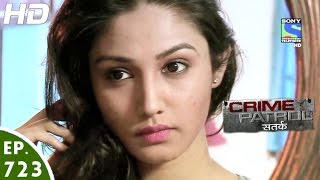 Crime Patrol - क्राइम पेट्रोल सतर्क - Chhaale - Episode 723 - 15th October, 2016