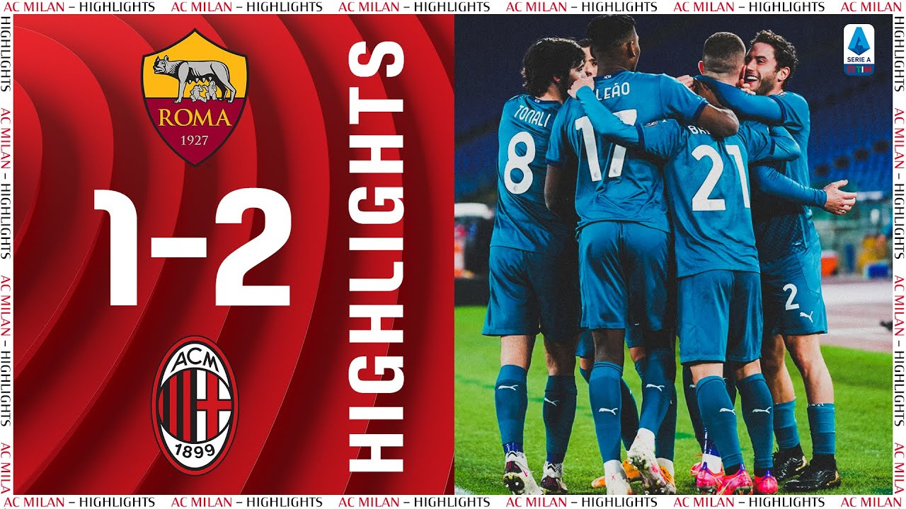 Highlights | Roma 1-2 AC Milan | Matchday 24 Serie A TIM 2020/21