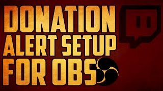 How To Setup Twitch Donation Alert Open Broadcaster Software Tutorial
