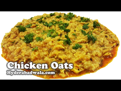 Chicken Oats Recipe Video - How to Make Chicken Oats at Home - Easy, Quick and Healthy Cooking
