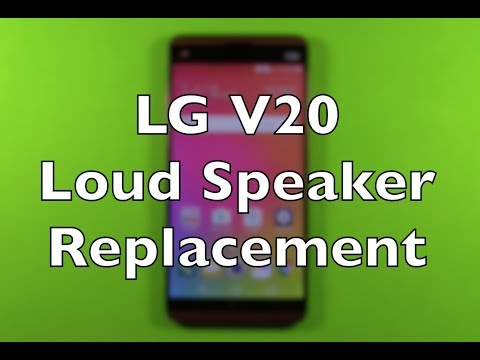 LG V20 Loud Speaker Replacement Repair How To Change