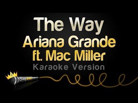 Ariana Grande ft. Mac Miller - The Way (Karaoke Version)