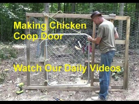 Making Chicken Pen Door & Setting Up Chicken Coops