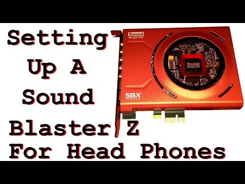 Setting Up A Sound Blaster Z For Headphones