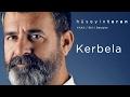 Kerbela (Hüseyin Turan) YAAli / Ehl-i Deyişler - 2017