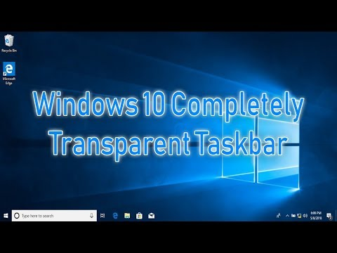 Tutorial How to Make Windows 10 Completely Transparent Taskbar