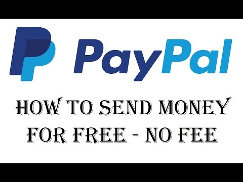 How To Send Money on PayPal Without a Fee for Free - Send Money Via PayPal for Free