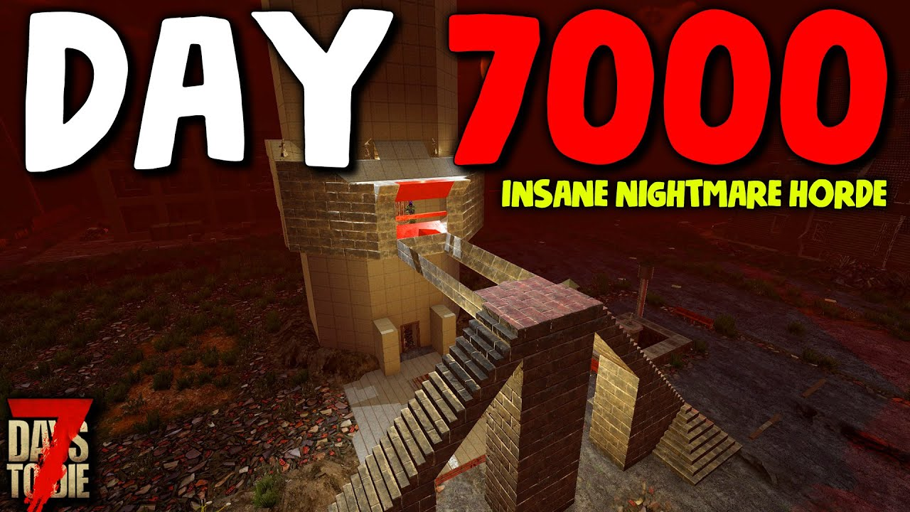 DAY 7000 INSANE HORDE vs THE ECLIPSE TOWER BASE! (Max Difficulty)   7 Days to Die [Alpha 19 2021]
