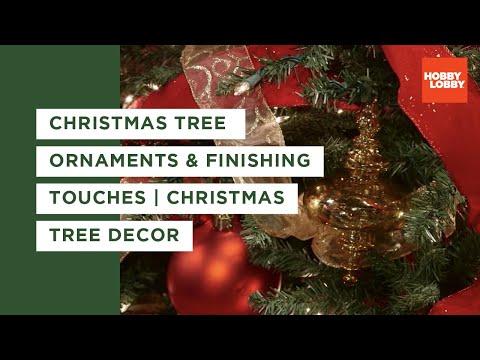 Christmas Tree Basics: Ornaments & Finishing Touches