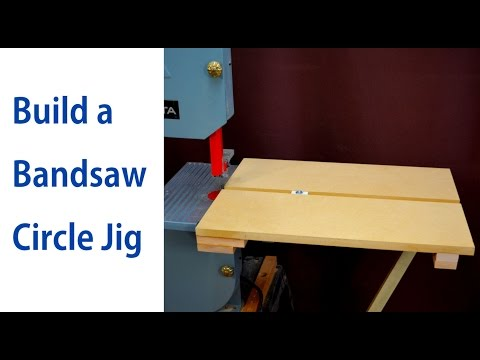 How to Make a Circle Cutting Jig for a Bandsaw