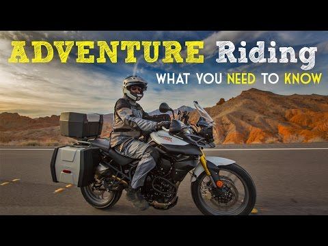 10 Things Every Motorcycle Adventure Rider Needs to Know