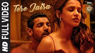 Tere Jaisa Full Video   SATYAMEVA JAYATE   Arko   Tulsi Kumar   John Abraham   Aisha Sharma