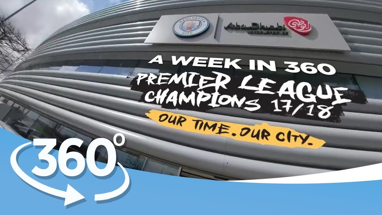 A WEEK IN 360º | VR EXPERIENCE | Premier League Champions 17/18
