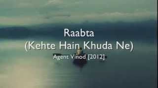 Raabta (Kehte Hain Khuda Ne) - Agent Vinod [hindi lyrics - english translation]