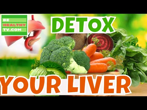 How to Detox your Liver Top Ten LIVER CLEANSING Superfoods