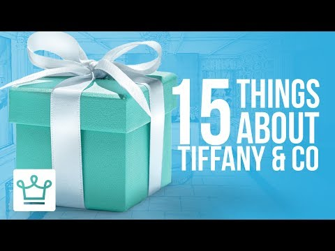 15 Things You Didn't Know About TIFFANY & CO.