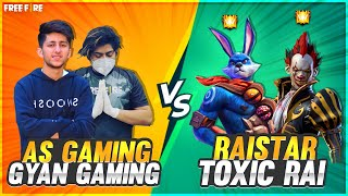 Raistar & Toxic Vs As Gaming & Gyan Gaming Best Clash Squad Battle Who Will Win - Garena Free Fire