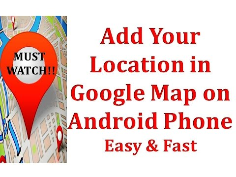 How to Add my Location/ Place/ Address in Google MAP on Android Phone (EASY)