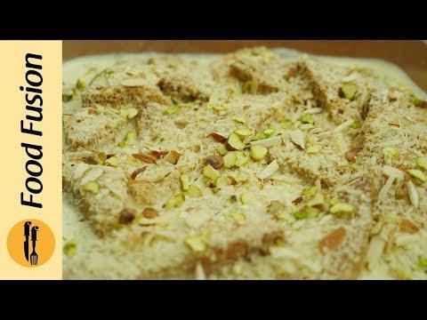 Shahi Tukray Recipe by Food Fusion