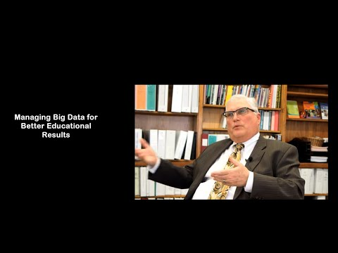 Managing Big Data for Better Educational Results